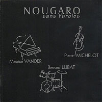 1980, Maurice Vander, Nougaro sans paroles