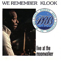 1989. Paris Reunion Band, We Remember Klook, Live at the Moonwalker, Sonet