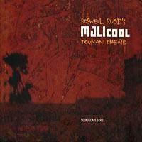 2001. Roswell Rudd & Toumani Diabate, Malicool