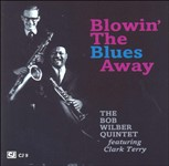 1960. The Bob Wilber Quintet, feat. Clark Terry, Blowin' the Blues Away
