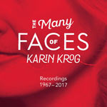 1967-2017. The Many Faces of Karin Krog, Recordings 1967-2017