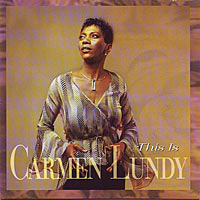 2001. Carmen Lundy, This Is Carmen Lundy