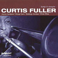 2003, Curtis Fuller Keep it Simple