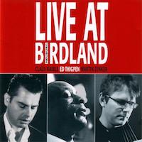 2004. Claus Raible/Ed Thigpen/Martin Zinker, Live at Birdland