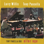 2004. Larry Willis/Tony-Pancella, Alter Ego