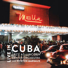 Jazz at Lincoln Center Live in Cuba, 2010