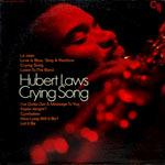 1969. Hubert Laws, Crying Song