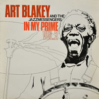 1978. Art Blakey and the Jazz Messengers, In My Prime Vol.2, Timeless