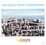 1982-Sam Rivers Winds of Manhattan, Colours