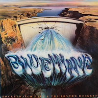1983. Pocketwatch Paul and The Rhythm Rockers, Blue Wave