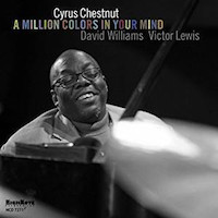 2014. Cyrus Chestnut, A Million Colors in Your Mind