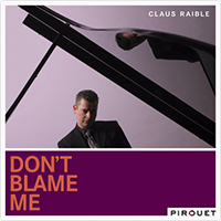 2006. Clause Raible, Don't Blame Me