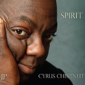 2008. Cyrus Chestnut, Spirit