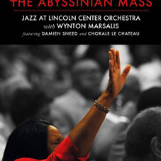 Jazz at Lincoln Center Orchestra-Wynton Marsalis et la Chorale Le Chateau, The Abbyssinian Mass, 2013