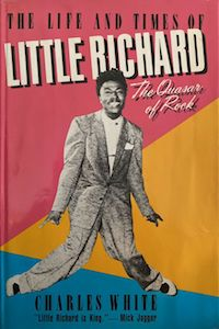 The Quasar of Rock: The Life and Times of Little Richard par Charles White