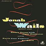 1954, Jonah Wails