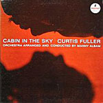 1962, Cabin in the Sky Curtis Fuller