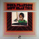 1968. Now Hear This, Duke Pearson