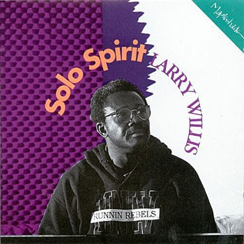 1992. Larry Willis, Solo Spirit