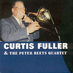 2011, Curtis Fuller & Peter Beets Quartet
