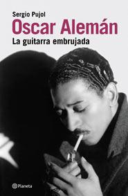 Oscar Alemán, La Guitarra Embrujada, par Sergio Pujol