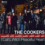 2016, Cookers-The Call of the Wild and Peaceful Heart