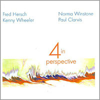 1999. Fred Hersch-Norma Winstone-Kenny Wheeler-Paul Clarvis, 4 in Perpective, Village Life